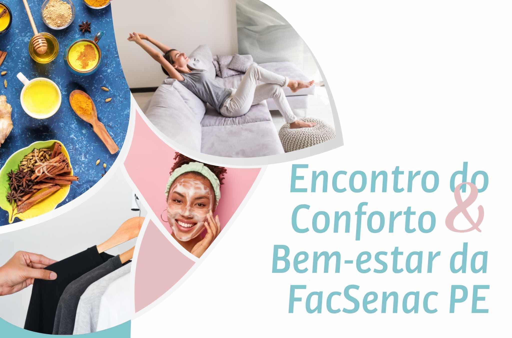 Encontro do Conforto e Bem-estar da FacSenac_